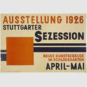 Willi Baumeister Plakat für die Ausstellung »Stuttgarter Sezession«, Stuttgart 1926 Grafik 42,5 x 62,5 cm. Archiv Baumeister im Kunstmuseum Stuttgart Foto: Archiv Baumeister im Kunstmuseum Stuttgart © VG Bild-Kunst, Bonn 2016