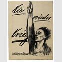 Käthe Kollwitz, Nie wieder Krieg, 1924, Kreide- und Pinsellithographie, Plakat zum Mitteldeutschen Jugendtag in Leipzig 2. – 4. August 1924 © Käthe Kollwitz Museum Köln